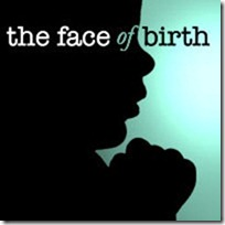 Recommended viewing: Face of Birth
