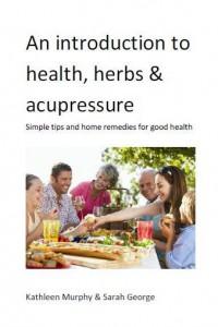 Free eBook: Health, Herbs & Acupressure